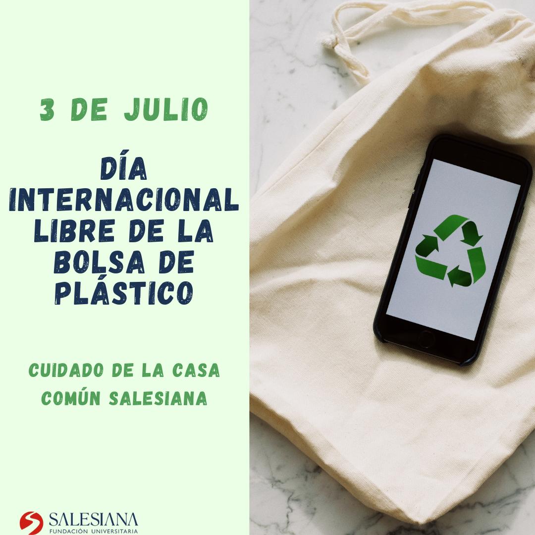 Día Internacional Libre de la Bolsa de Plástico 8