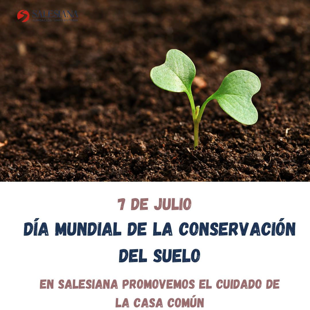 Día Mundial de la Conservación del suelo 8