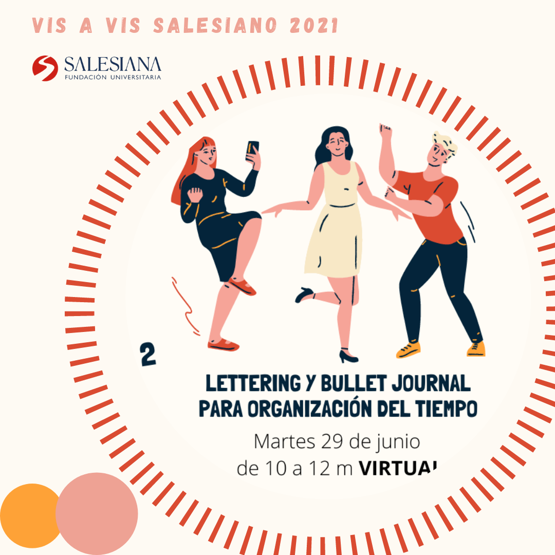 Lettering y Bullet Journal para organización del tiempo - Vis a Vis salesiano 8