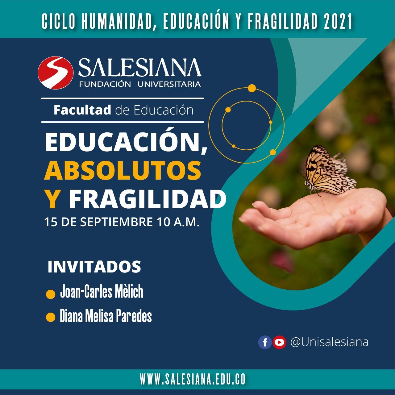 1er encuentro virtual: Educación, absolutos y fragilidad 7