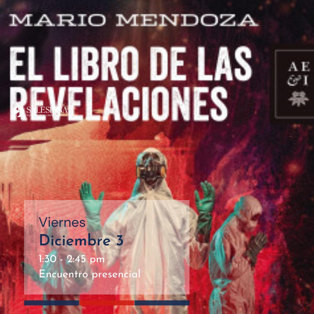 Rincón de lectura salesiano | El Libro de las Revelaciones. Autor: Mario Mendoza 8