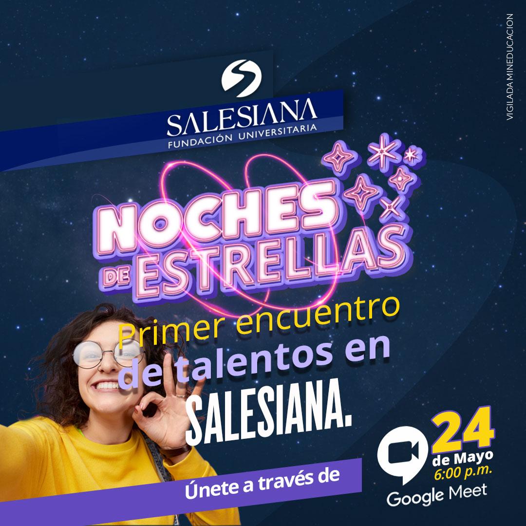 Noche de estrellas: Primer encuentro de talentos en SALESIANA 8