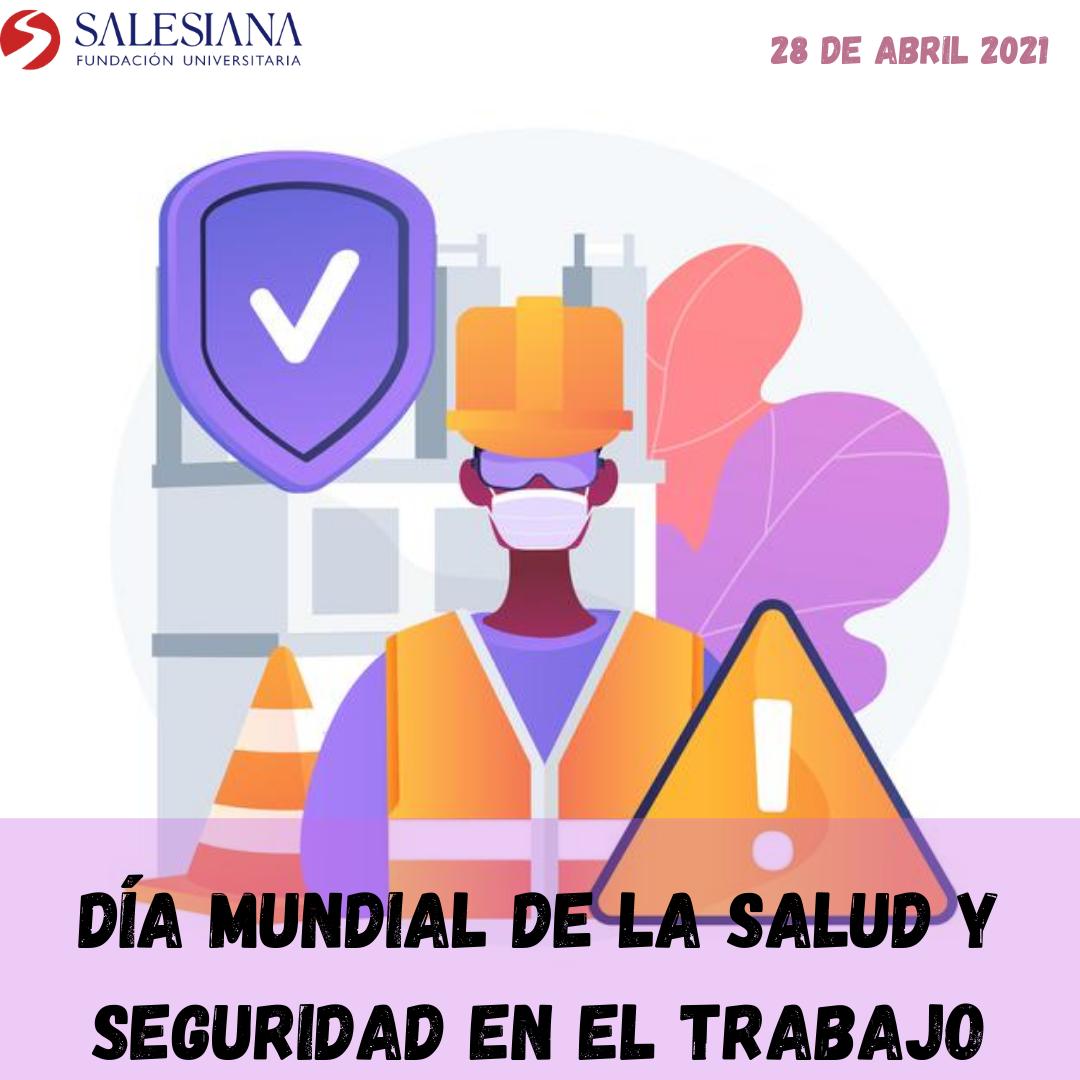 Día mundial de la Salud y Seguridad en el Trabajo 8