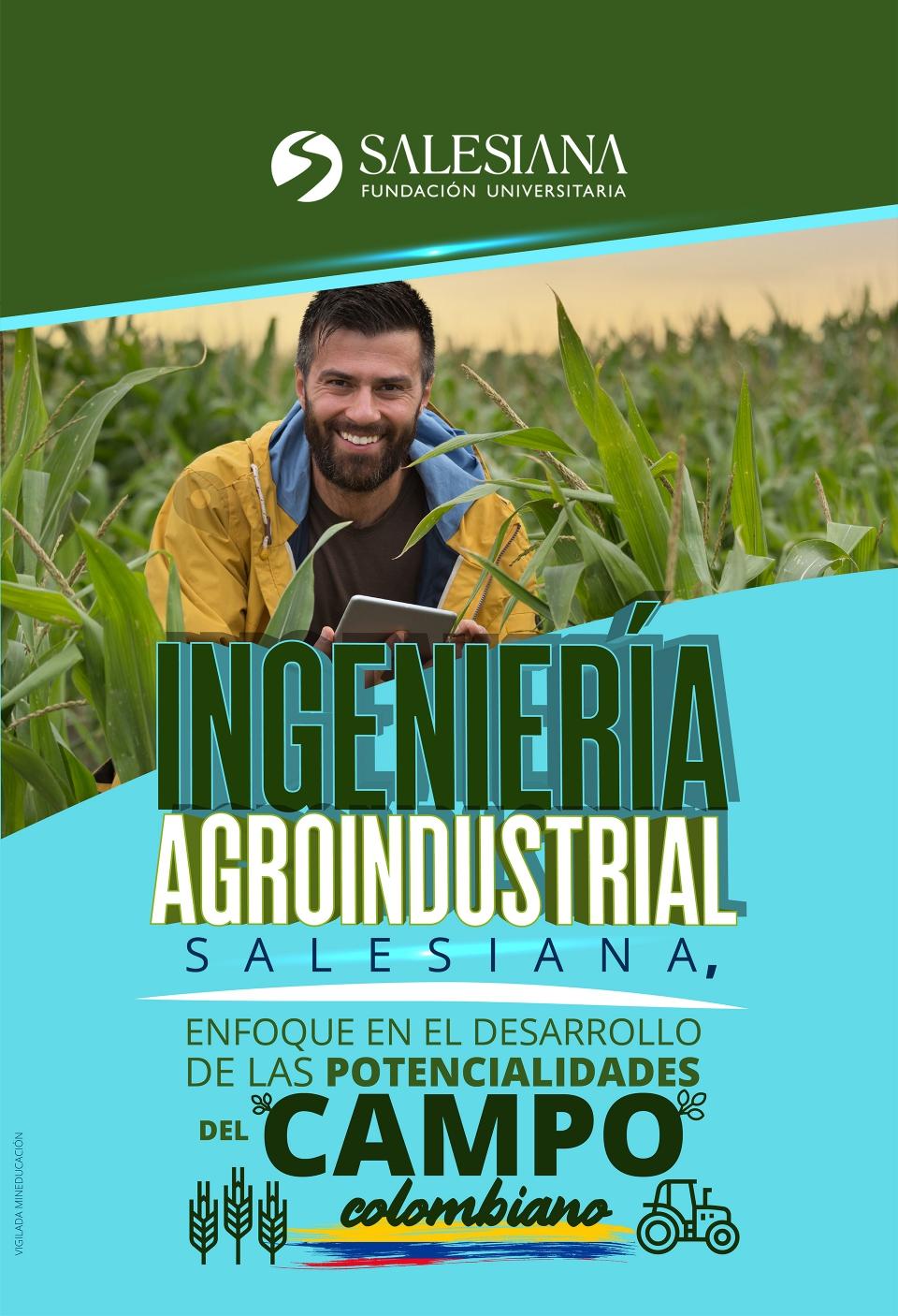 La agro industria: Un sector desaprovechado en materia de educación