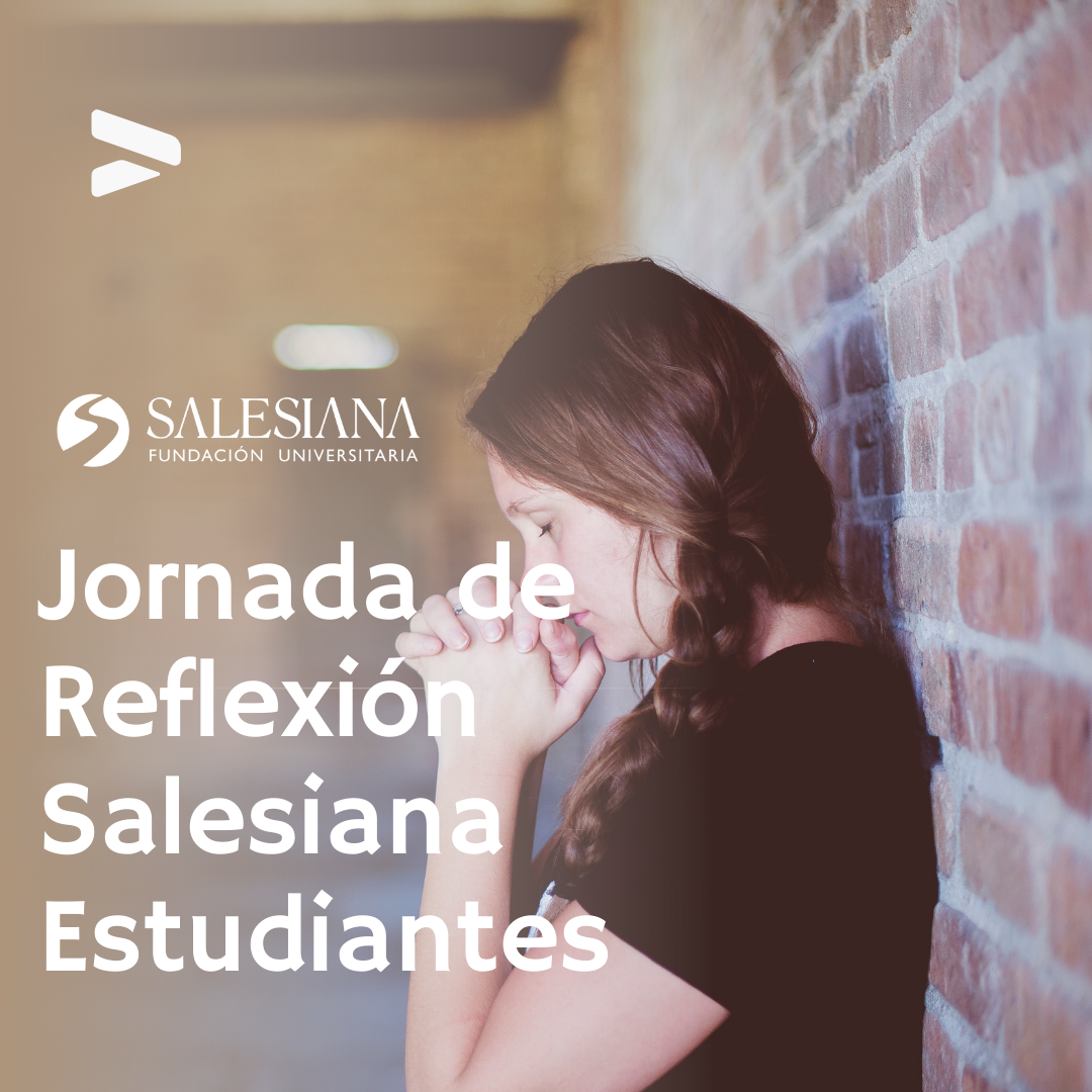 Jornada de Reflexión Salesiana Estudiantes 8