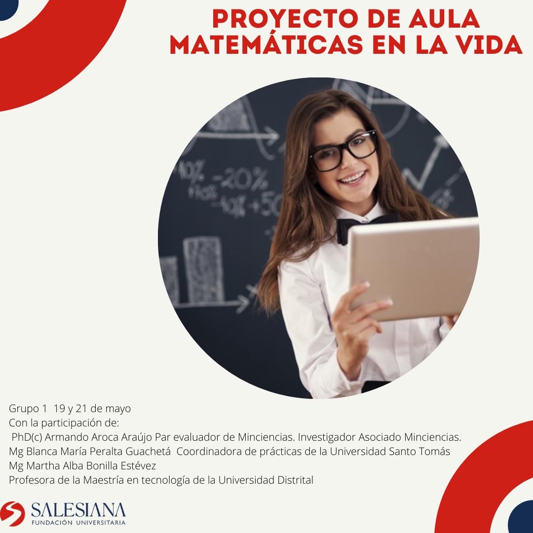 Eventos internos: proyecto de aula 'Matemáticas en la vida' grupo 1 8