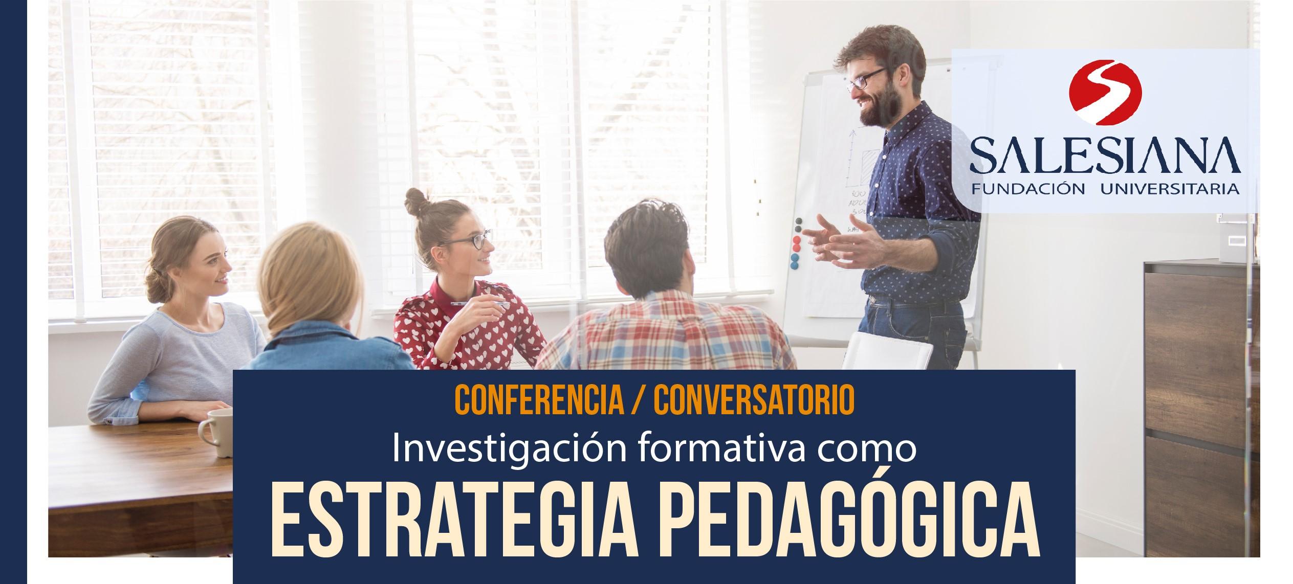 Conferencia: Investigación formativa como estrategia pedagógica 8